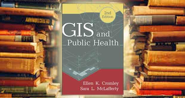 کتاب سیستم اطلاعات مکانی و سلامت عمومی (GIS_and_Public_Health)
